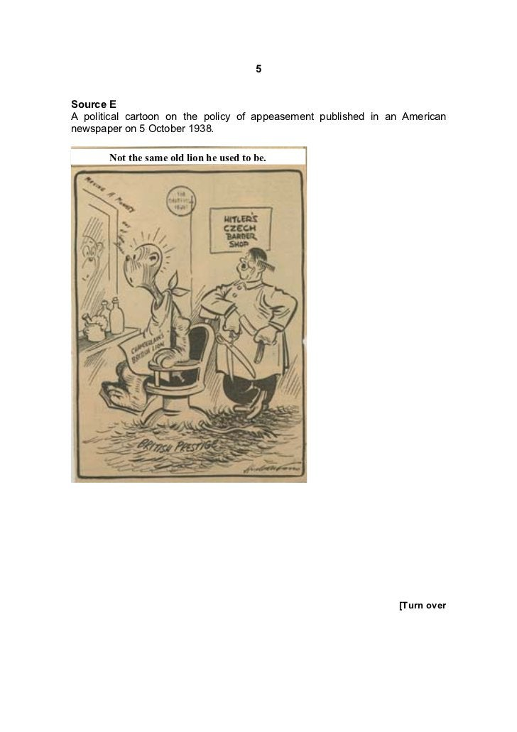 5Source EA political cartoon on the policy of appeasement published in an Americannewspaper on 5 October 1938.       Not t...