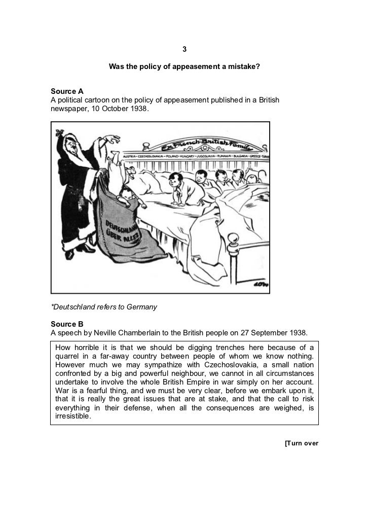 3                  Was the policy of appeasement a mistake?Source AA political cartoon on the policy of appeasement publis...