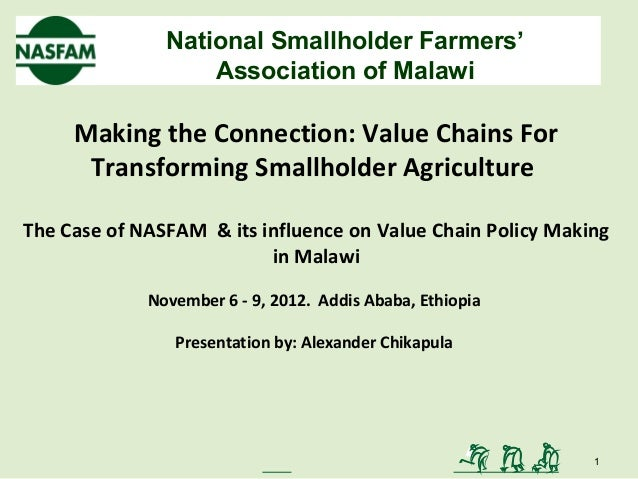 National Smallholder Farmers'                   Association of Malawi     Making the Connection: Value Chains For      Tra...