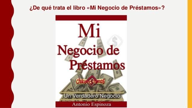 ¿De qué trata el libro «Mi Negocio de Préstamos»?
