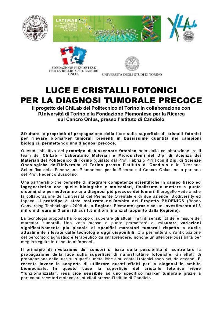 LUCE E CRISTALLI FOTONICIPER LA DIAGNOSI TUMORALE PRECOCE     Il progetto del ChiLab del Politecnico di Torino in collabor...