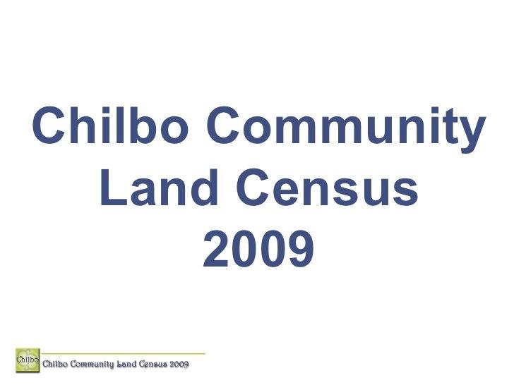 Chilbo Community Land Census 2009