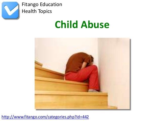 http://www.fitango.com/categories.php?id=442Fitango EducationHealth TopicsChild Abuse