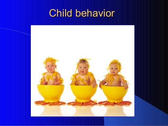 Behavior management of children