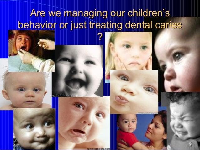 Child  behavior management TECHNIQUES Slide 2