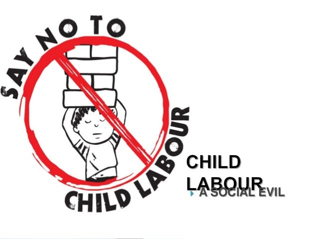 evils of child labour