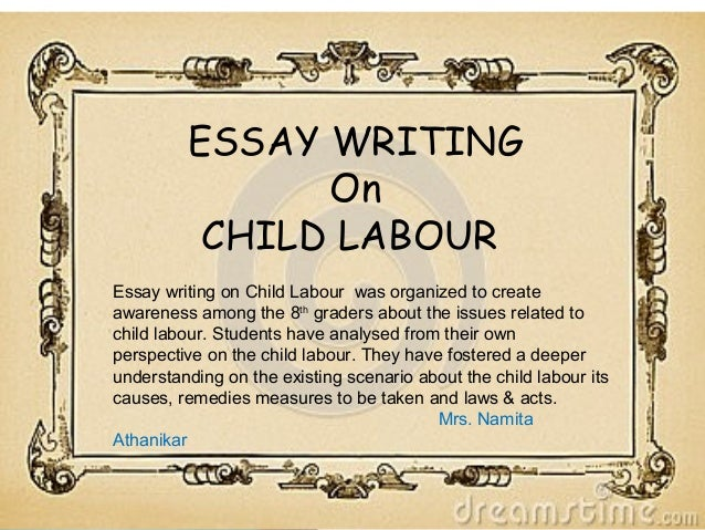 burdened child children at work essay writing on child labour