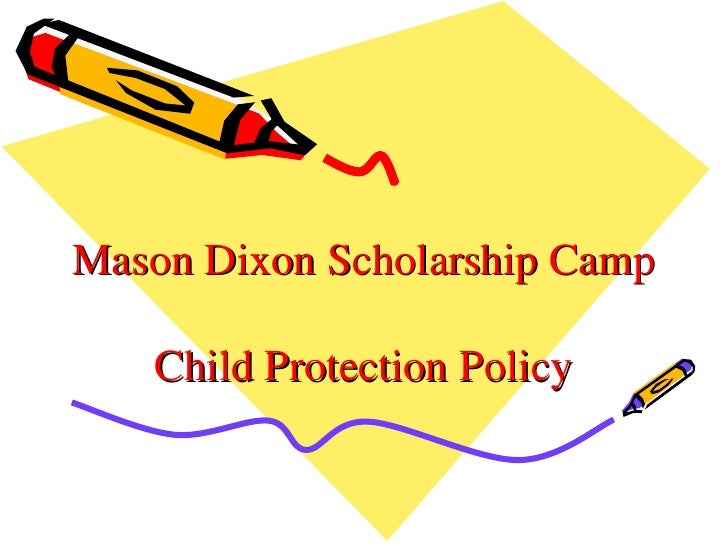 Mason Dixon Scholarship Camp Child Protection Policy