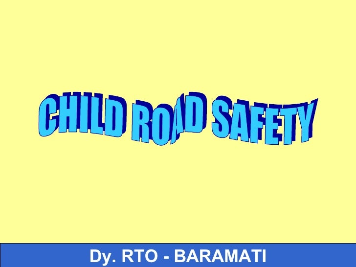 Dy. RTO - BARAMATI CHILD ROAD SAFETY