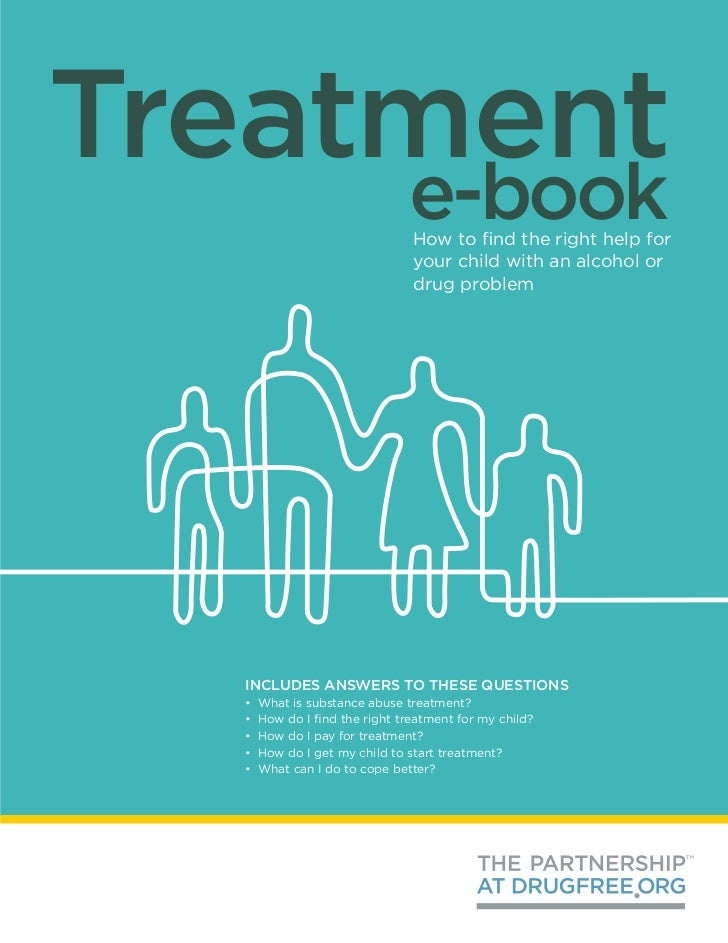 Treatment                               e-book                                How to find the right help for              ...