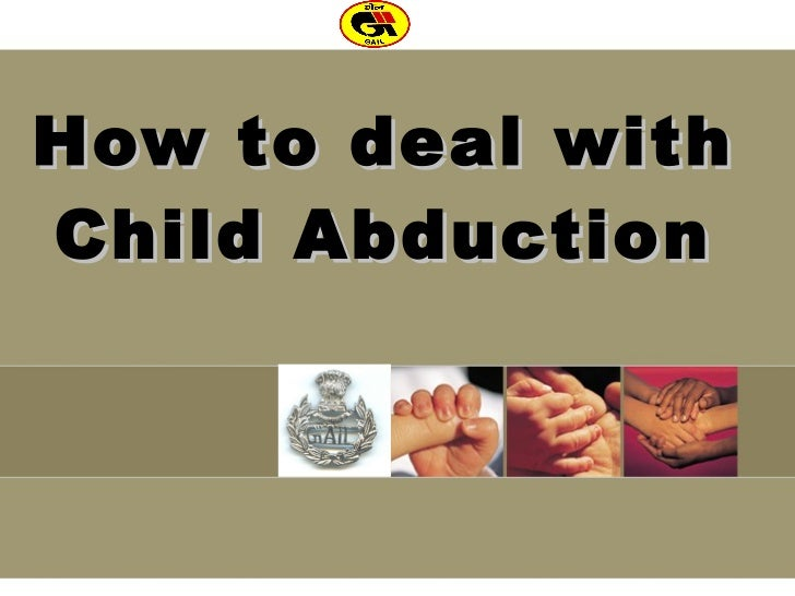 How to deal with  Child Abduction
