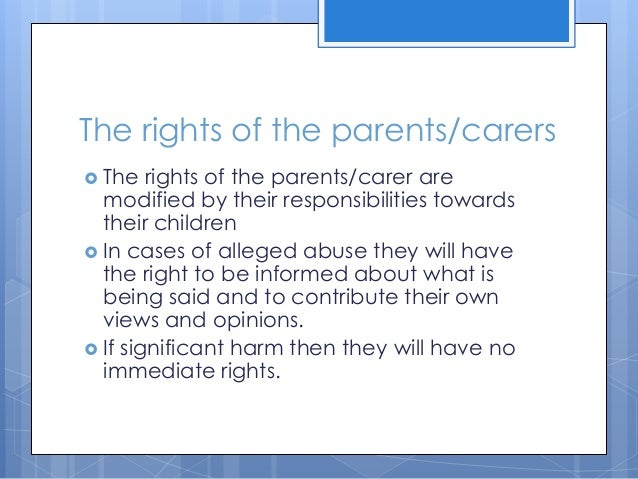 Rights that children young people and their carers have in situations where harm or abuse is suspect
