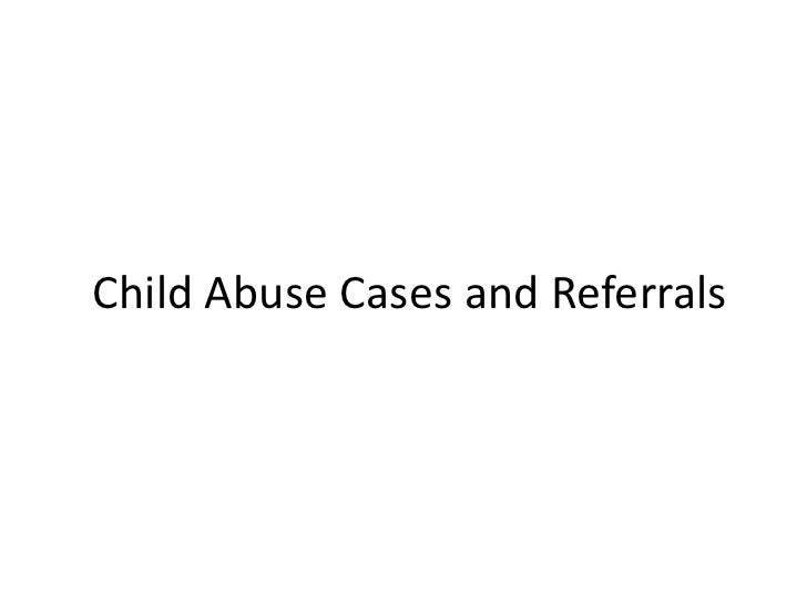 Child Abuse and Neglect Case Study - Child Abuse and ...