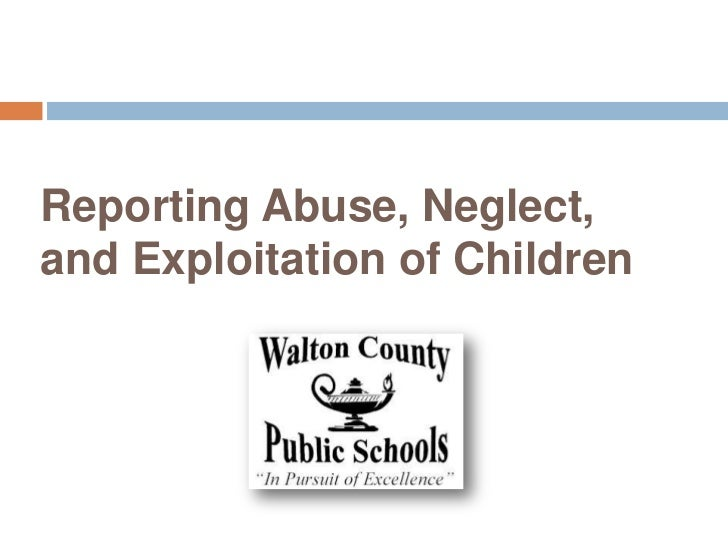 Reporting Abuse, Neglect,and Exploitation of Children