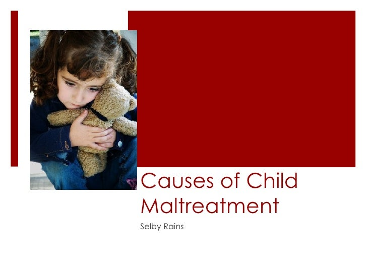 Cause and Effect Essay: Child Abuse
