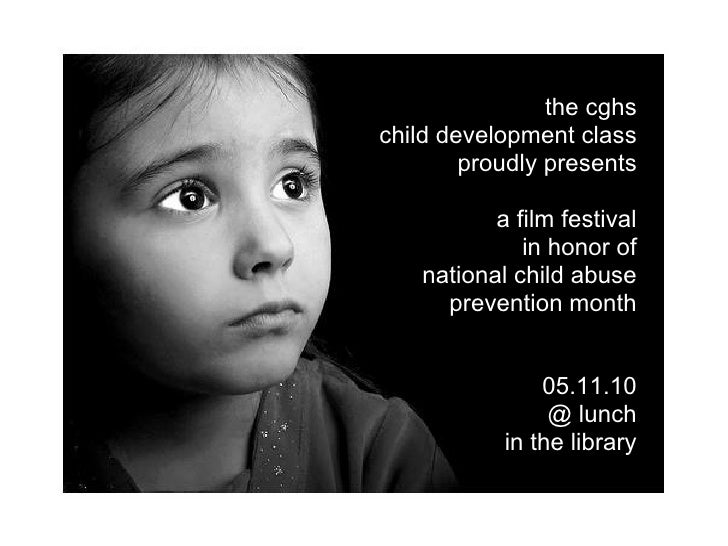 the cghs child development class         proudly presents             a film festival               in honor of     nation...