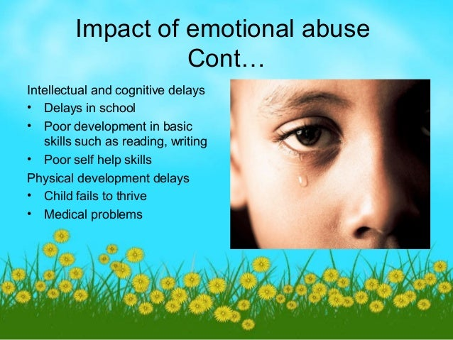 child abuse and the impact on Usually the younger the child, the longer the abuse continues, and the closer the child's relationship with the abuser, the more serious the emotional damage will be a close relationship with a very supportive adult can increase resiliency, reducing some.