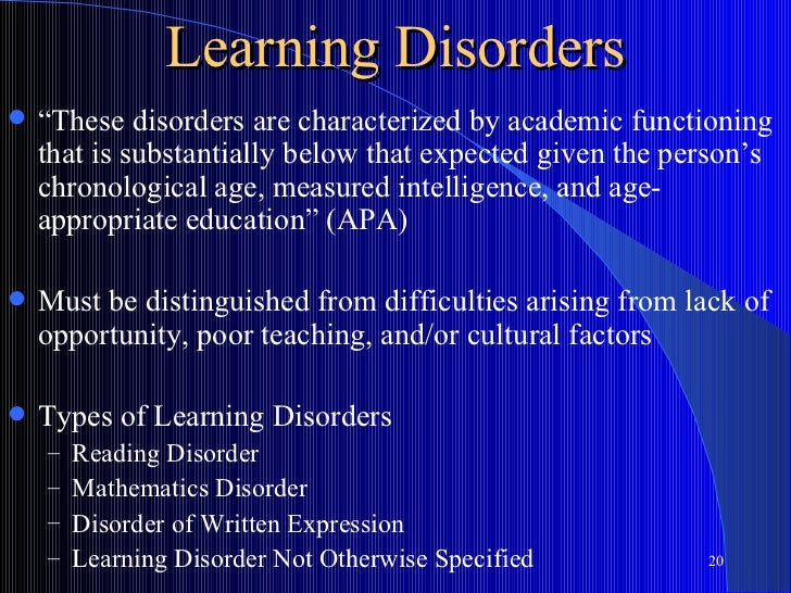 """Learning Disorders   """"These disorders are characterized by academic functioning    that is substantially below that expec..."""