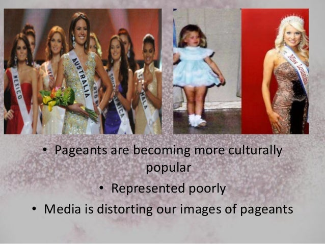 child beauty pageants ppt  5 • pageants