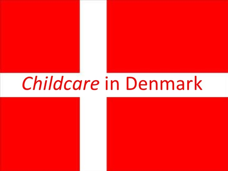 Childcare in Denmark<br />