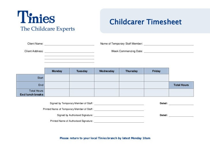 Childcarer Timesheet     Client Name:                                              Name of Temporary Staff Member:   Clien...