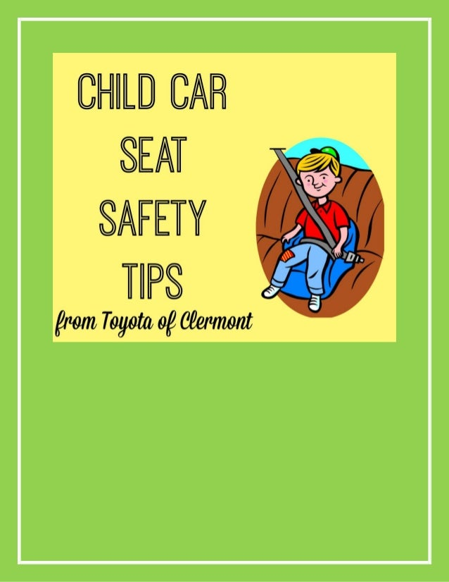 Child Car Seat Safety Tips From Toyota Of Clermont