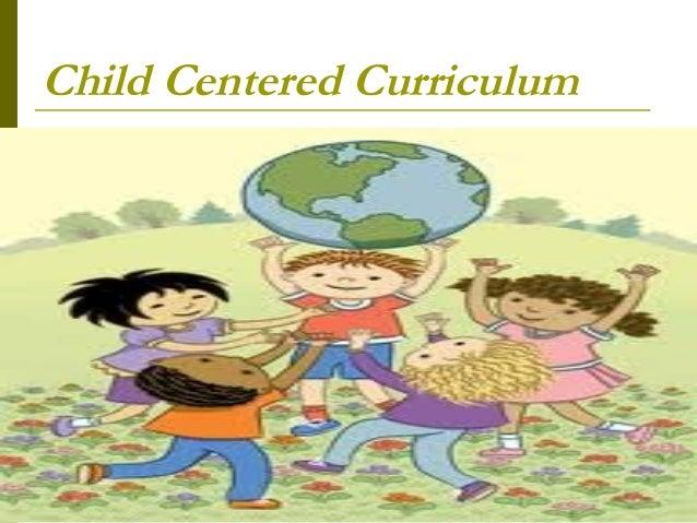child centered curriculum