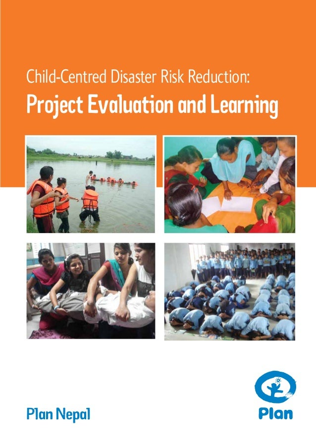 Child-Centred Disaster Risk Reduction: Project Evaluation and Learning Plan Nepal