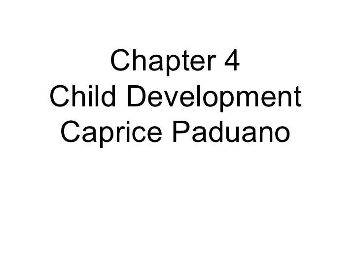 Chapter 4 Child Development Caprice Paduano