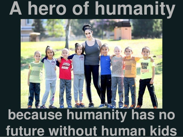Childfree principles hero of humanity foundation of