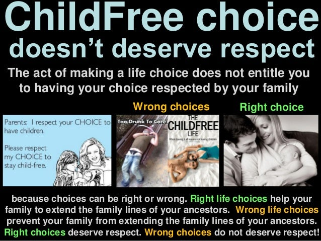 ChildFree choice doesn't deserve respect