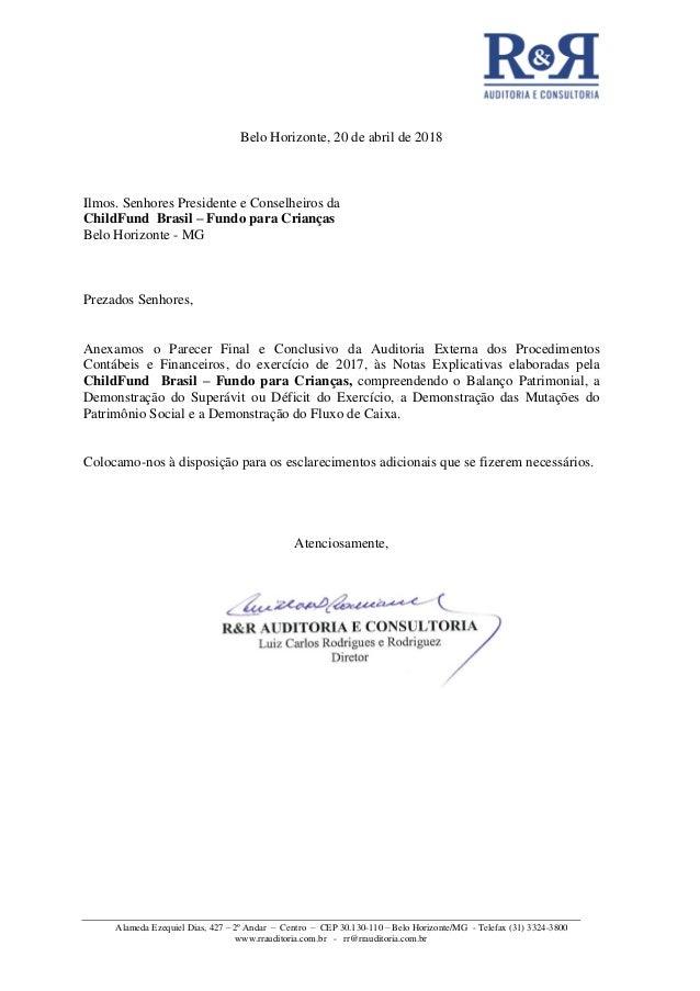 Alameda Ezequiel Dias, 427 – 2º Andar – Centro – CEP 30.130-110 – Belo Horizonte/MG - Telefax (31) 3324-3800 www.rrauditor...