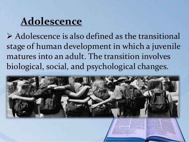 what is adolescence transition stage between The transition into adulthood is a critical stage of human development, during   the world health organization defines adolescence between 10 and 19 years.