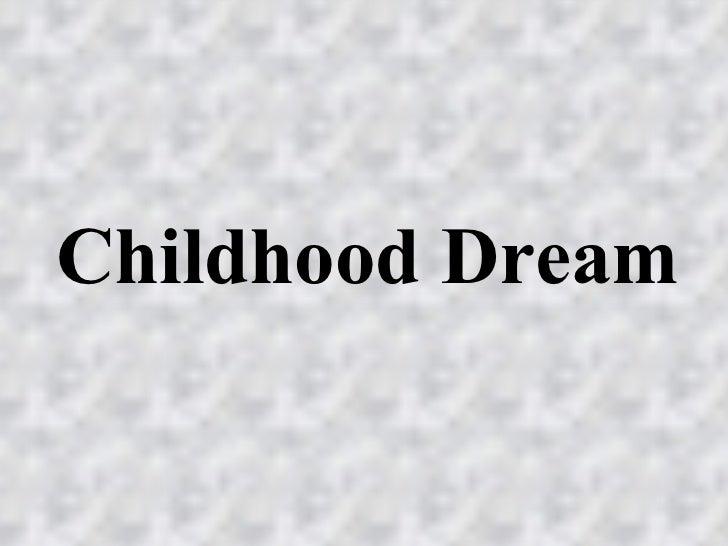 ChildhoodDream