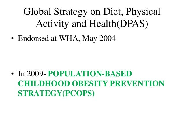The place of physical activity in the WHO Global Strategy on Diet and Physical Activity