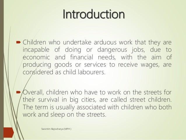 Child labor and street children Slide 3