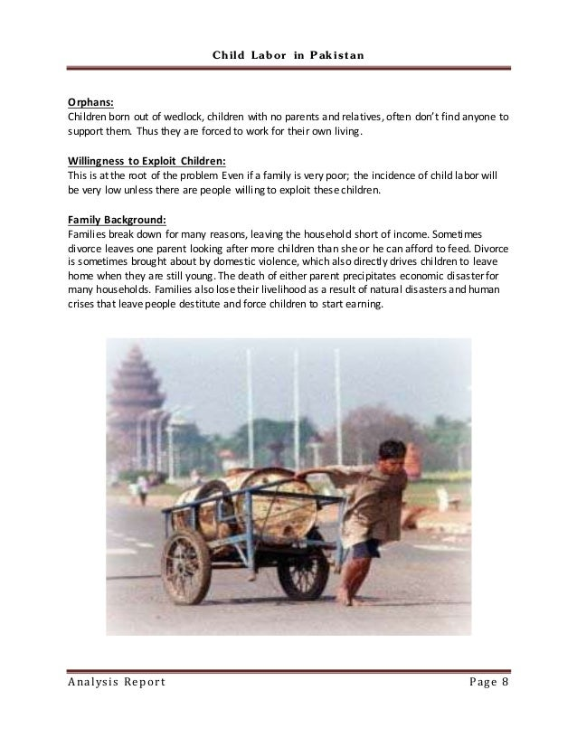 an analysis of child labor in pakistan Child labour in pakistan- a tip of  pakistan has recently passed laws limiting child labor and indentured  data collected was entered in computer for analysis.