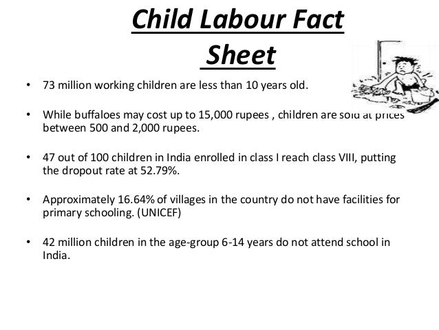 child labor term paper Child labor research paper 4040 words apr 14th, 2011 17 pages in the united states, child labor and sweatshops are illegal, and society frowns upon any business that exploits children in.