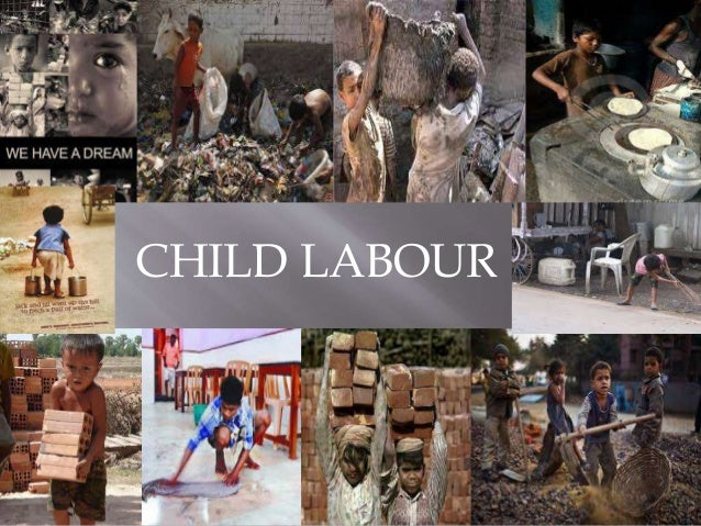 child labour a curse to the Don't get me wrong: sarcastic headline aside, i'm not in favor of the exploitation of children however, i feel moved to speak against a recent.