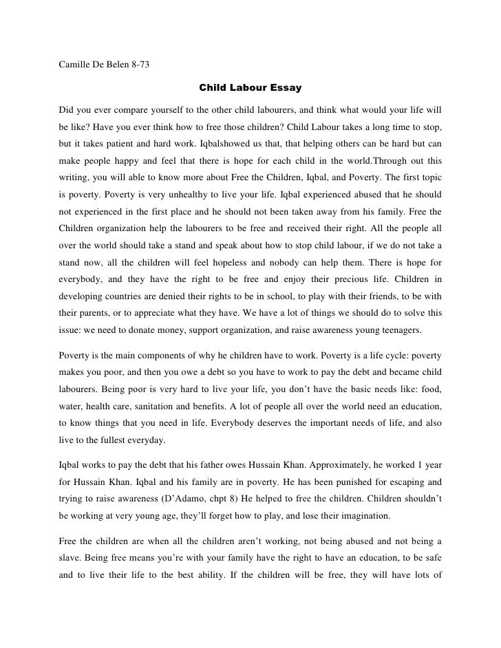 essay on prohibition of child labour World day against child labour  prohibition and elimination of the worst forms of child labour, including recruitment and use of child soldiers, and by 2025 end.