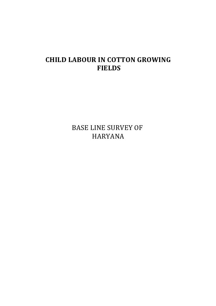 CHILD LABOUR IN COTTON GROWING             FIELDS      BASE LINE SURVEY OF           HARYANA