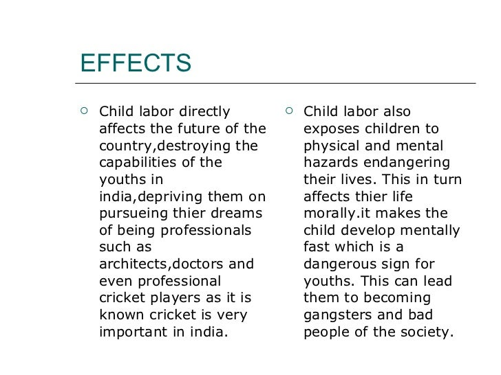 essay about child labour Essays - largest database of quality sample essays and research papers on conclusion of child labour.