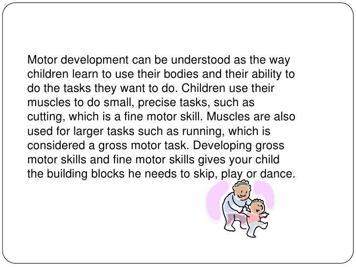 What are fine motor skills in children development for What is motor development