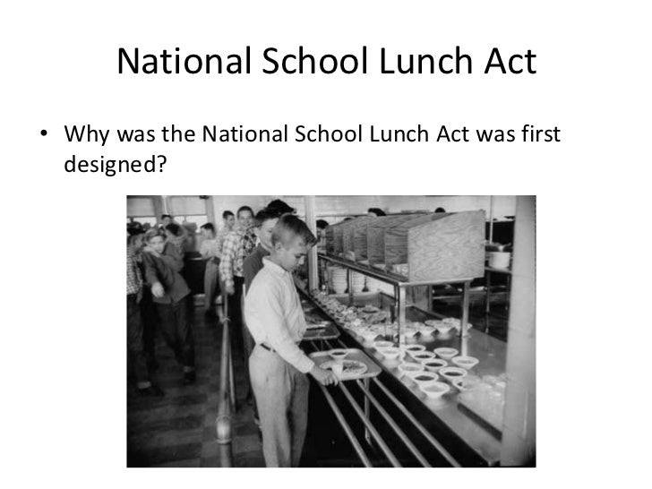 essays national school lunch program More than one-third of kids in america are obese or overweight in 2013, the national school lunch program, a federally assisted meal program operating in public and nonprofit private schools, served 51 billion lunches, bloomberg reports.