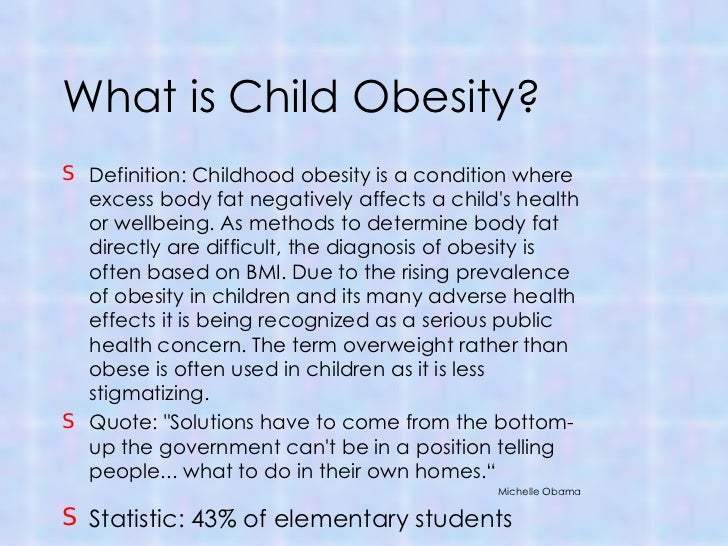 hannah s child obesitywhat is child obesity?