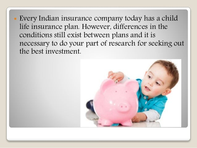 Child plans : Importance of a child insurance plan for ...