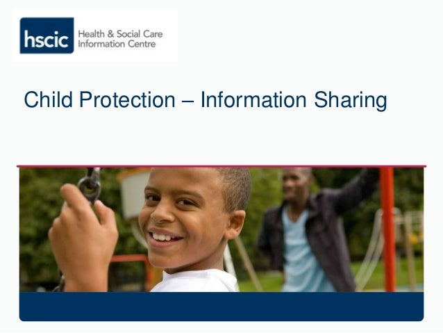 Child Protection – Information Sharing