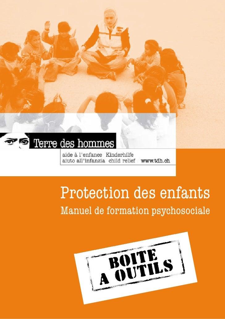 Protection des enfants Manuel de formation psychosociale