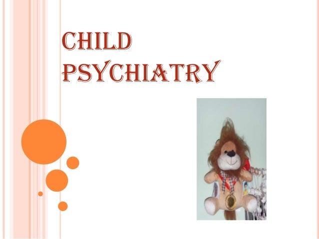 CHILDPSYCHIATRY