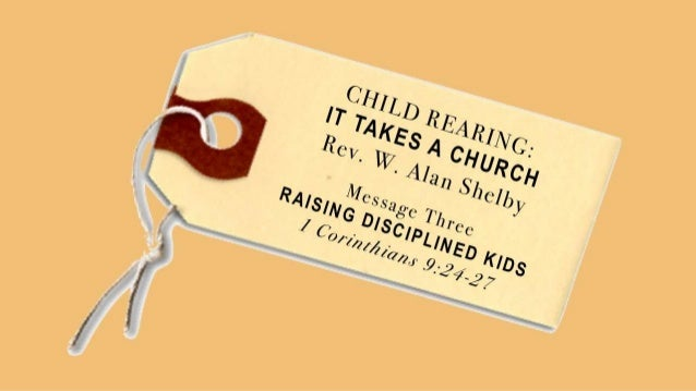 Childrearing 3 slides 1 cor 9 24 27 090113